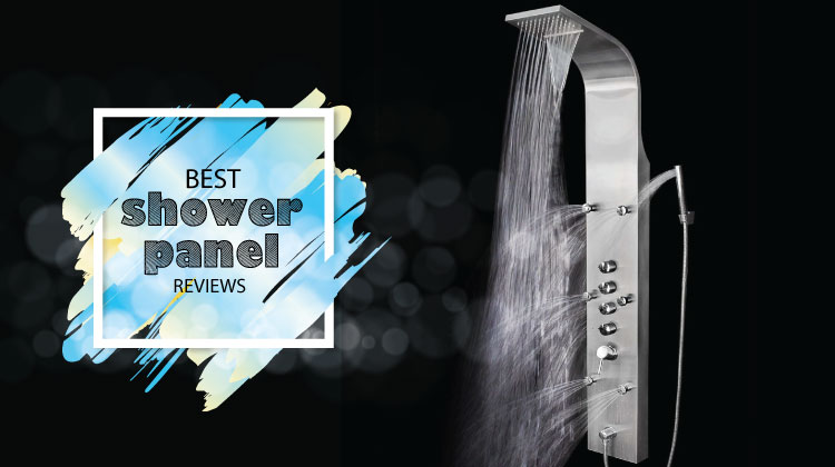 Best Shower panel reviews