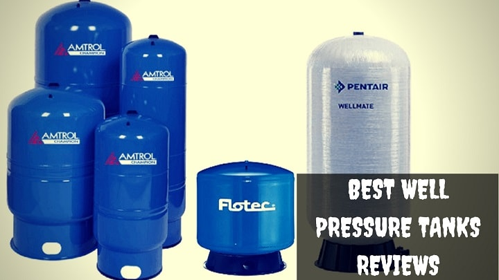Best Well Pressure Tanks for Better Water Supply - SweetBath